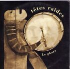 CD CARTONNE CARDSLEEVE LES TETES RAIDES LE PHARE 2T DE 1992 RARE !!!
