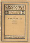 GEOGRAPHIE UNIVERSELLE TOME XV AMERIQUE DU SUD partie 2