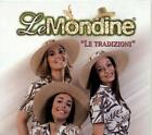 LE MONDINE - LE TRADIZIONI - CD NUOVO SIGILLATO