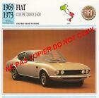 FIAT 1969 COUPE DINO 2400 V6 BERTONE VOITURE CAR ITALIA ITALY ITALIE CARTE FICHE
