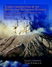 Science Instruction in the Middle and Secondary Schools: Developing Fundamental