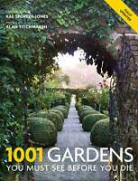 1001: Gardens You Must See Before You Die, Very Good Condition Book, , ISBN 9781