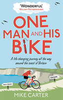 ONE MAN AND HIS BIKE / MIKE CARTER 9780091940560