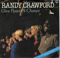 """RANDY CRAWFORD  GIVE PEACE A CHANCE   ( ITALY 1982 7"""" )"""