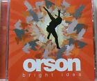 BRIGHT IDEA - ORSON (CD)