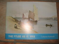 The Fylde As It Was By Catherine Rothwell With 64 Old Photos +Blackpool & More