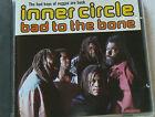 BAD TO THE BONE - INNER CIRCLE (CD)