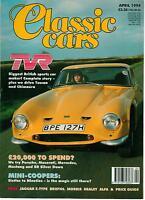 CLASSIC CARS MAGAZINE APRIL 1994 TVR MINI COOPERS JAGUAR E-TYPE