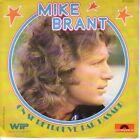 """45 TOURS BELGIQUE MIKE BRANT """"On Se Retrouve Par Hasard +1"""" 1974"""