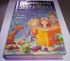 LA BAMBINA DELLA SESTA LUNA Moony witcher 2006 giunti Junior libro