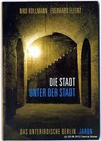 Die Stadt unter der Stadt : das unterirdische Berlin v. Niko Rollmann 3897735474