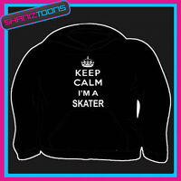 KEEP CALM IM A SKATER ADULTS MENS LADIES HOODIE HOODY GIFT