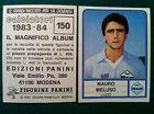 CALCIATORI 1983-84 83-1984 n 150 LAZIO MELUSO - Figurina Panini con velina