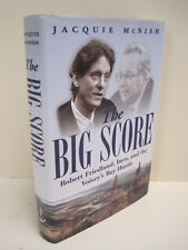 The Big Score: Robert Friedland, Inco and the Voisey's Bay Hustle