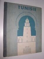 TUNISIE - ATLAS HISTORIQUE, GEOGRAPHIQUE, ECONOMIQUE ET TOURISTIQUE - 1936