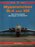 Myasishchev M-4 and 3M - The First Soviet Strategic Jet Bomber - Red Star 11