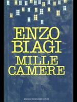MILLE CAMERE ENZO BIAGI ENZO BIAGI MONDADORI 1984.