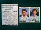 CALCIATORI 1991-92 91-1992 n. 504 PESCARA RIGHETTI FERRETTI Figurine Panini NEW