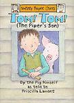 Tom, Tom the Piper's Son (Nursery Rhyme Crimes),Lamont, Priscilla,New Book mon00
