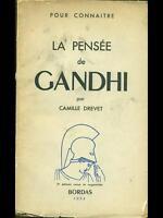POUR CONNAITRE LA PENSEE DE GANDHI  CAMILLE DREVET BORDAS 1954