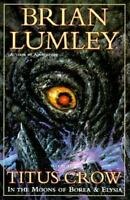 Lumley, Brian  Titus Crow: In the Moons of Borea & Elysia  Signed US 1st/1st NF