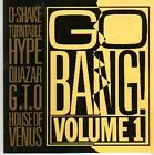 CD ALBUM GO BANG VOLUME 1 D SHAKE QUAZAR HOUSE OF VENUS