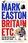 Britain Etc., Easton, Mark, Used; Good Book