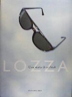UNA STORIA DI OCCHIALI  LOZZA LEONARDO ARTE(5101)