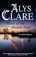 Music of the Distant Stars (Aelf Fen Mysteries), Clare, Alys, Used; Good Book
