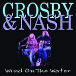 Crosby & Nash    wind on the water (CD,)