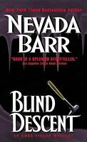 Blind Descent (Anna Pigeon Mysteries) by Barr, Nevada
