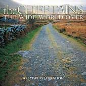 The Chieftains - Wide World Over (A 40 Year Celebration) (CD 2003)