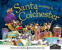 Santa is Coming to Colchester, Steve Smallman | Used Book, Fast Delivery