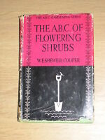 The ABC Of Flowering Shrubs W E Shewell Cooper