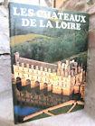 Les châteaux de la Loire, André Castelot 1981 nombreuses photos