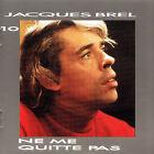 JACQUES BREL - CD - NE ME QUITTE PAS