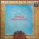 LUCIO DALLA - VIAGGI ORGANIZZATI - CD
