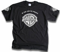 If You See The Police Warn A Brother Men's Screen Printed T Shirt Sm-3XL