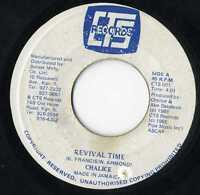 "Chalice  – Revival Time ORIG JA 7"" CTS"