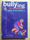 BULLYING IN SCHOOLS & WHAT TO DO ABOUT IT - KEN RIGBY