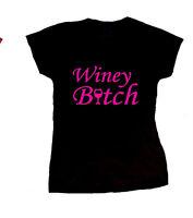 WINEY BITCH LADIES T SHIRT FUNNY FUN DRINK WINE VODKA BEER SEXY BIRTHDAY GIFT