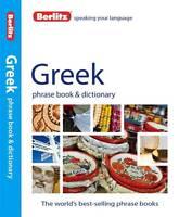 Berlitz: Greek Phrase Book & Dictionary by Berlitz Publishing Company...