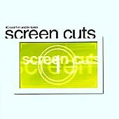 Various Artists - Screen Cuts (2002) 40 cool film and tv tunes CD