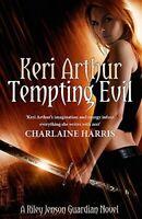 Tempting Evil - New Book Arthur, Keri