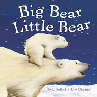 Big Bear, Little Bear by Bedford, David Book The Cheap Fast Free Post