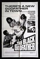 THE BLACK GODFATHER * CineMasterpieces 1SH ORIGINAL MOVIE POSTER NM C9 1974
