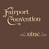 Fairport Convention - Nine [Remastered] (CD 2005) cd Excellent condition