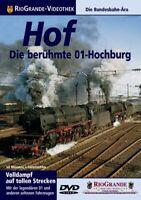 DVD Hof - Die berühmte 01-Hochburg Rio Grande