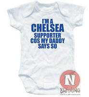 I'M A CHELSEA supporter funny babygrow baby suit vest all sizes cute baby shower