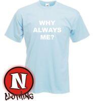 WHY ALWAYS ME? t-shirt Mario Balotelli Manchester Kids 3yrs-Adult XXL